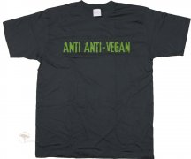 T-Shirt Anti Anti-Vegan